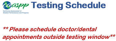 NOTICE FOR CAASPP TESTING